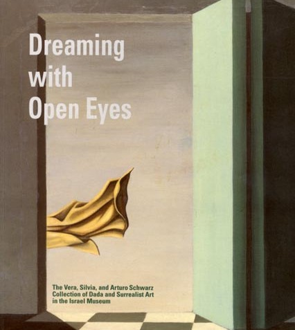 Dreaming with Open Eyes: Dada and Surrealist Art
