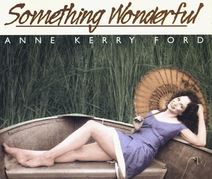 Something Wonderful – Anne Kerry Ford