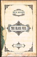 The Black Veil: A Memoir with Digressions – Rick Moody