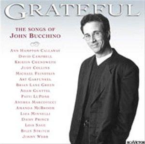 Grateful – The Songs of John Bucchino