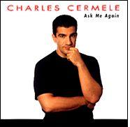 Ask Me Again – Charles Cermele