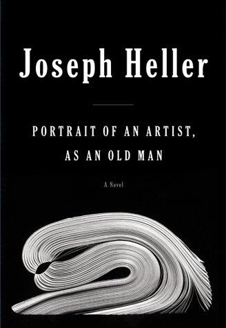 Portrait of an Artist, as an Old Man – Joseph Heller