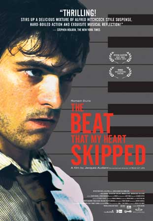 The Beat That My Heart Skipped (De battre mon coeur s'est arrete)