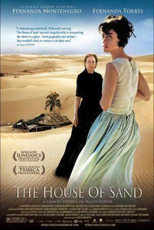 The House of Sand (Casa de Areia)