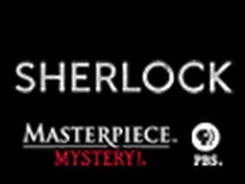 Sherlock, PBS Masterpiece Mystery