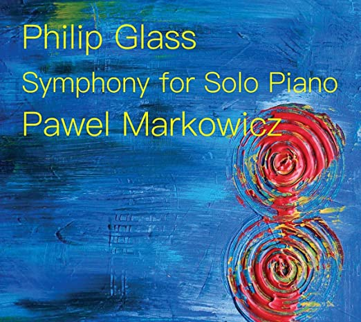 Philip Glass: Symphony for Solo Piano