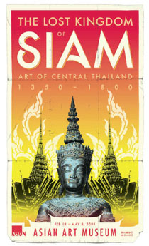 The Kingdom of Siam: The Art of Central Thailand, 1350 – 1800