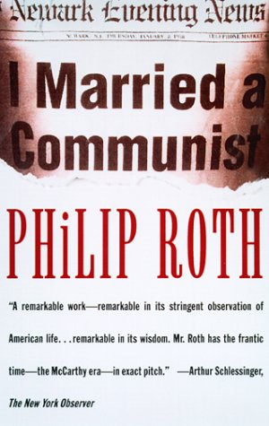 I Married a Communist – Philip Roth