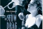 Back to Before and The Slow Drag – Kim Criswell