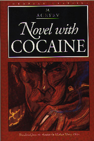 Novel with Cocaine – M. Ageyev