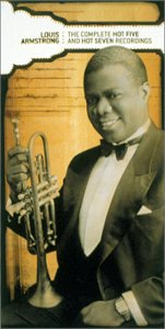 The Complete Hot Five and Hot Seven Recordings – Louis Armstrong
