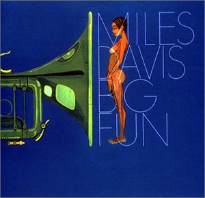 Big Fun – Miles Davis