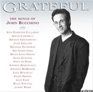 Grateful – The Songs of John Bucchino