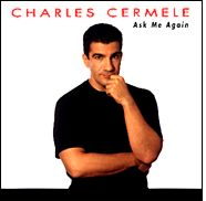 Ask Me Again – Charles Cermele