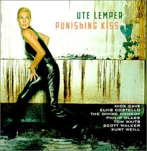 Punishing Kiss – Ute Lemper
