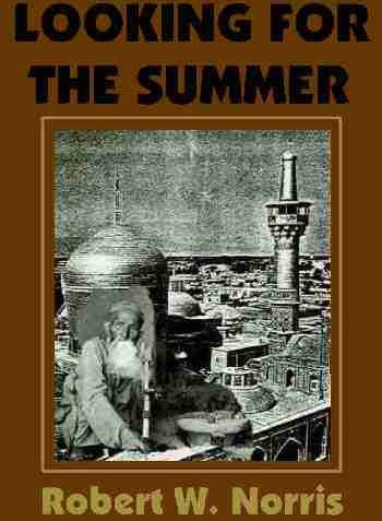 Looking for the Summer – Robert W. Norris