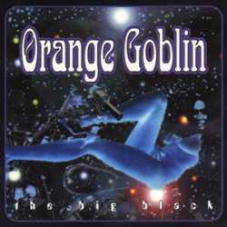 The Big Black – Orange Goblin