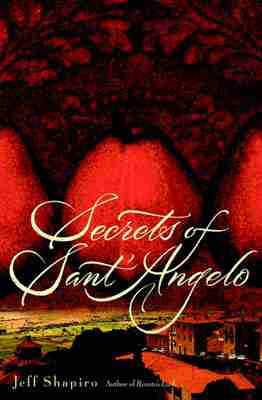 Secrets of Sant'Angelo – Jeff Shapiro