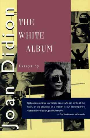 The White Album – Joan Didion