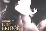 Girl on the Bridge (La Fille sur le Pont)