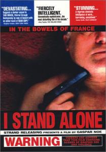 I Stand Alone (Seul Contre Tous)