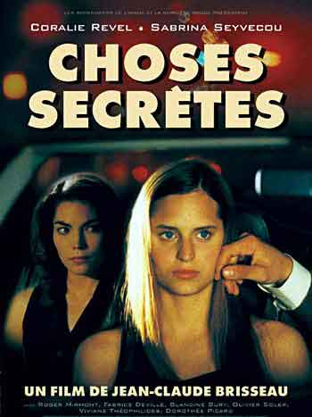 Secret Things (Choses Secretes)