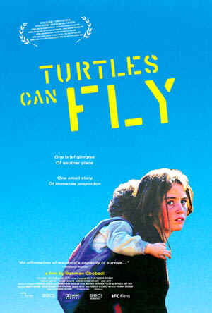 Turtles Can Fly (Lakposhtha ham parvaz mikonand)