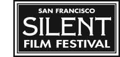 The 2011 San Francisco Silent Film Festival