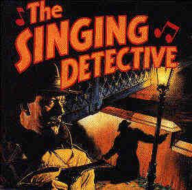 Dennis Potter's The Singing Detective