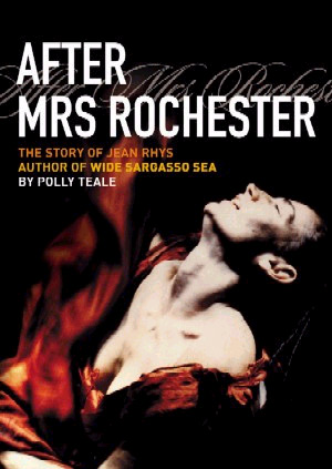 After Mrs. Rochester – Polly Teale