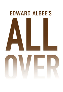 All Over – Edward Albee