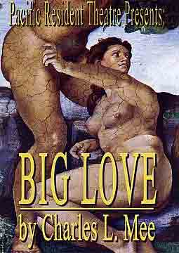 Big Love – Charles L. Mee