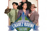 Chavez Ravine – Culture Clash