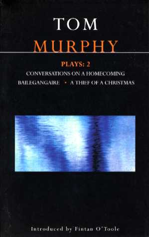Conversations on a Homecoming – Tom Murphy