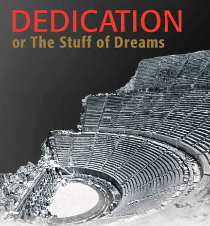 Dedication or The Stuff of Dreams – Terrence McNally