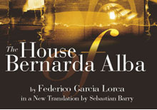 The House of Bernarda Alba – Federico Garc�a Lorca