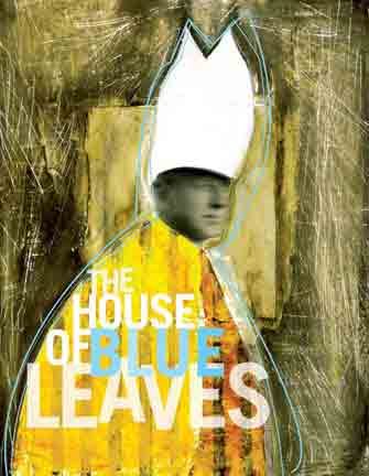 House of Blue Leaves – John Guare