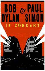 Bob Dylan and Paul Simon in Concert
